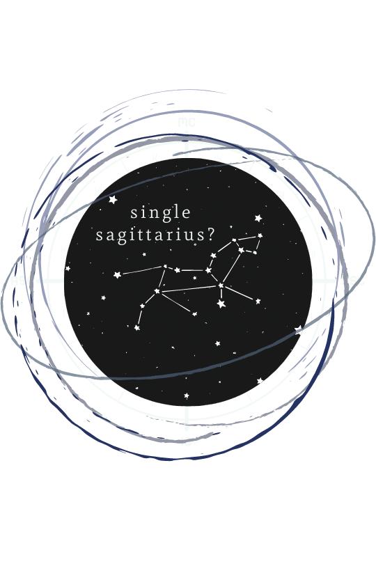 Single, Sagittarius?
