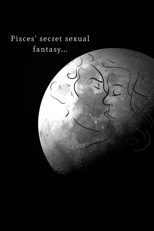 Pisces Love Fantasy Sex