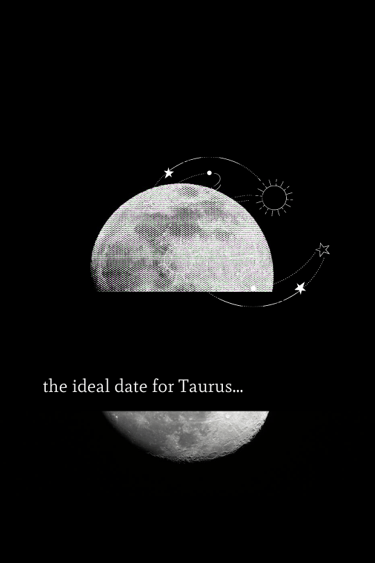 The Ideal Date for Taurus